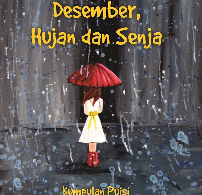 Pengumuman Sayembara Menulis Puisi Desember Hujan dan Senja