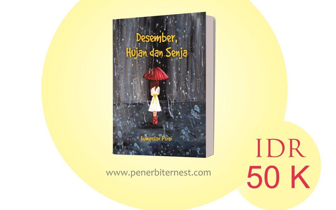Desember, Hujan dan Senja